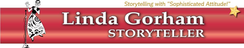 Linda Gorham, Storyteller